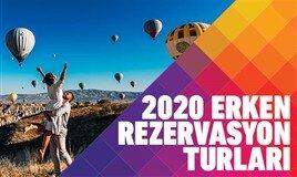 2020 Erken Rezervasyon Turları