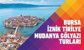 Bursa İznik Trilye Gölyazı Turları