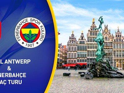 Royal Antwerp - Fenerbahçe Maç Turu04 Kasım Hareket 3 Gece 4 Gün